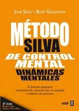 El Metodo Silva de Control Mental