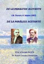 de La Paralisis Agitante, Charcot y Vulpian 1862