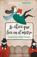 La Chica Que Leía En El Metro / The Girl Who Read on the Metro