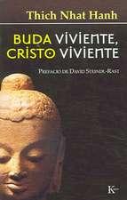 Buda Viviente, Cristo Viviente:  Una Psicologia de La Felicidad
