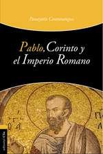 Pablo, Corinto y el Imperio Romano