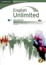 English Unlimited for Spanish Speakers Advanced Self-study Pack (Workbook with DVD-ROM and Audio CD)