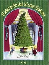 El Arbol de Navidad del Senor Viladomat