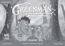 Greenman and the Magic Forest Starter Teacher's Resource Book