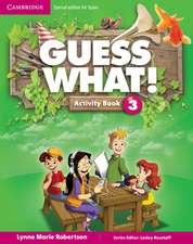 Guess What! Level 3 Activity Book with Home Booklet and Online Interactive Activities Spanish Edition