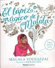 El Lapiz Magico de Malala = Malala's Magic Pencil