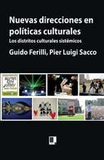Nuevas Direcciones En Politicas Culturales