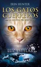 Luz Estelar (Los Gatos Guerreros. La Nueva Profecia)