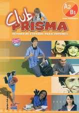 Club Prisma A2/B1 - Libro del alumno + CD