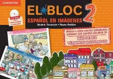 El Bloc 2. Español en imágenes Book + CD