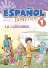 Español divertido 1. La caravana + CD