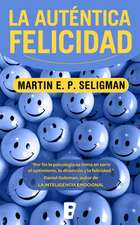 La Autentica Felicidad = Authentic Happiness