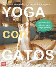 Yoga Con Gatos: 31 Estiramientos de Yoga Inspirados Por Gatos