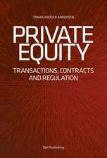 Private Equity:  Transactions, Contracts and Regulation