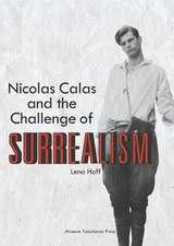 Nicolas Calas and the Challenge of Surrealism