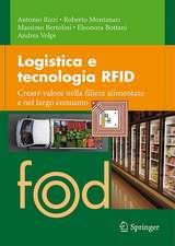 Logistica e tecnologia RFID: Creare valore nella filiera alimentare e nel largo consumo