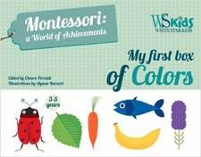 My First Box of Colors: Montessori a World of Achievements
