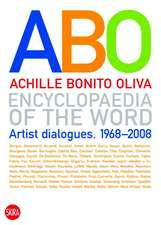 Encyclopaedia of the Word:  Artist Dialogues 1968-2008
