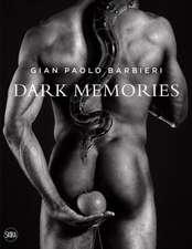 Dark Memories:  Gian Paolo Barbieri