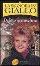 La signora in giallo. Delitto in maschera