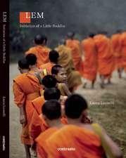 LEM:  Initiation of a Little Buddha