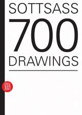 Sottsass:  700 Drawings