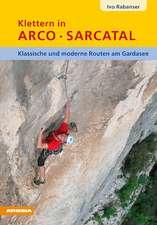Klettern in Arco Sarcatal