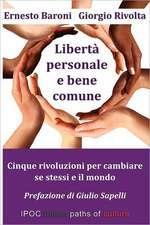 Liberta' Personale E Bene Comune