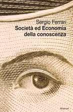 Societa' Ed Economia Della Conoscenza