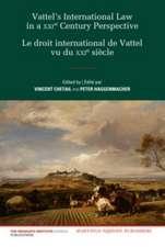 Vattel's International Law from a Xxist Century Perspective / Le Droit International de Vattel Vu Du Xxie Siecle