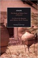Sinope, the Results of Fifteen Years of Research. Proceedings of the International Symposium, 7-9 May 2009:  Sinope, Un Etat de La Question Apres Quinz