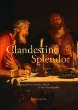 Van Eck, X: Clandestine Splendor