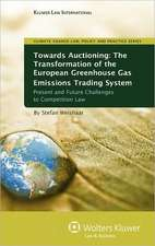 Towards Auctioning:  The Transformation of European Greenhouse Gas Emissions Trading System