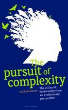 The Pursuit of Complexity:  The Utility of Biodiversity in Evolutionary Perspective