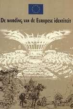 de Wording Van de Europese Identiteit:  Naar Een Idee Van Nicola Bellieni En Salvatore Rossetti. Vertaald Door Edith Klapwijk