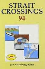 Strait Crossings 1994