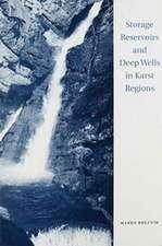 Storage Reservoirs & Deep Wells in Karst