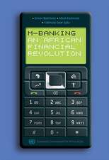 M-Banking:  An African Financial Revolution?