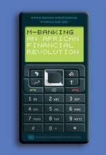 M-Banking:  An African Financial Revolution?