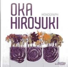 Oka Hiroyuko Monograph