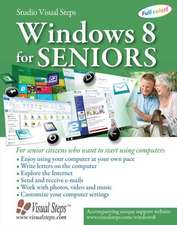 Windows 8.1 for Seniors: For Senior Citizens Who Want to Start Using Computers