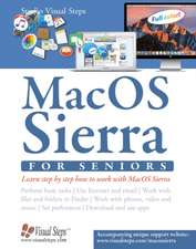 macOS Sierra for Seniors: The Perfect Computer Book for People Who Want to Work with Macos