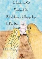 de Laffe Leeuw En de Hongerige Tijger