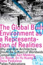 The Global Built Environment as a Representation of Realities