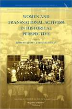 Women and Transnational Activism in Historical Perspective