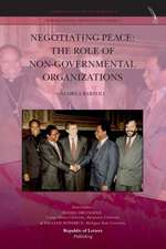 Negotiating Peace:  The Role of Non-Governmental Organizations