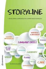 Storyline: Developing Communicative Competence in English