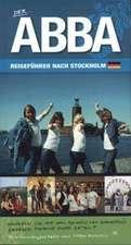 Der Abba-reisefÍhrer Nach Stockholm (2nd Edition)