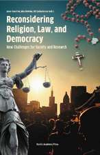Reconsidering Religion, Law & Democracy: New Challenges for Society & Research