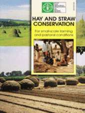 Suttie, J:  Hay and Straw Conservation for Small-Scale Farmi
